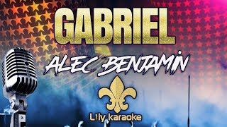 Alec Benjamin   Gabriel (Karaoke Version)