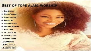 BEST OF TOPE ALABI WORSHIP  MORNING WORSHIP SONGS  2HOUR NONSTOP WORSHIP BY EVANG. TOPE ALABI