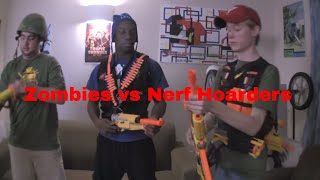 Zombies VS Nerf Hoarders