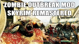 Skyrim Remastered 28 Days and a Bit 5 - Zombie Mutation Zombie Mod on the Xbox One Console