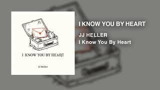 JJ Heller - I Know You By Heart (Official Audio Video)