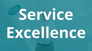 Service Excellence - Webb Development