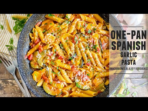 One-Pan Spanish Garlic Pasta – Easy to Make & SO Delicious