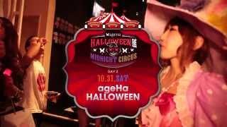 ageHa Halloween 2015 MIDNIGHT CIRCUS