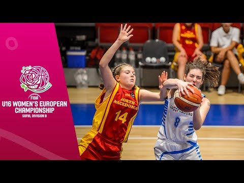 Luxembourg v North Macedonia - Full Game - FIBA U16 Women's European Championship Division B 2019
