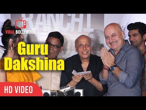 Anupam Kher Guru Dakshina To Mahesh Bhatt | Ranchi Dairies Special Screening