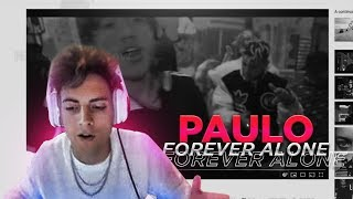 REACCIÓN   Paulo Londra   Forever Alone (Official Video)