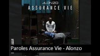Paroles Assurance Vie   Alonzo [son Officiel]