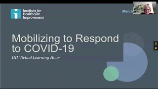 IHI Virtual Learning Hour Special Series: Mobilizing to Respond to COVID-19