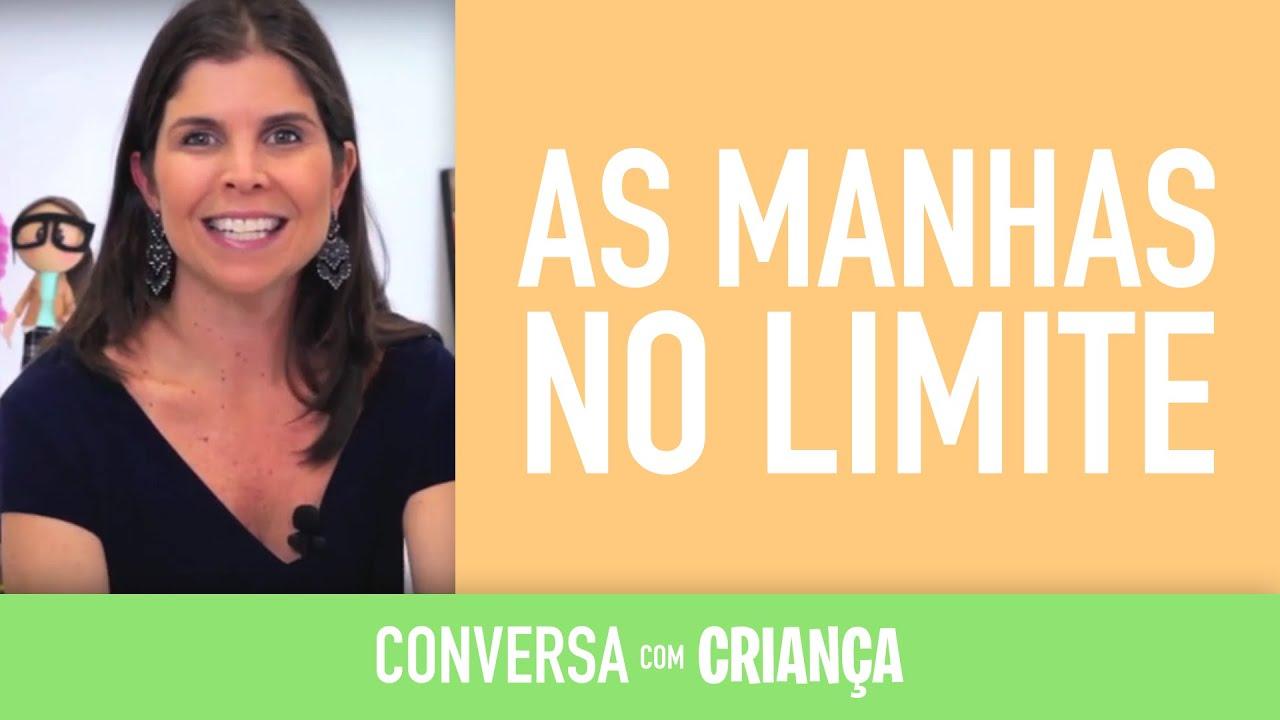 As manhas no limite | Conversa com Criança | Psicóloga Infantil Daniella Freixo de Faria