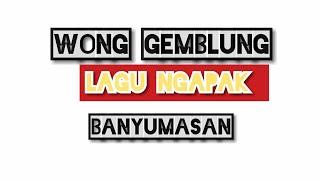 Wong Gemblung - Noor Setyo. Video Lirik (lagu Ngapak Banyumasan)