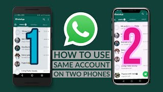 How To Use Same WhatsApp Account On Two Different Phones At Same Time [Android iOS Tutorial] 2020?