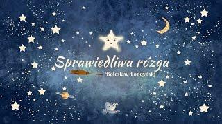 SPRAWIEDLIWA RÓZGA cała bajka – Bajkowisko.pl – słuchowisko dla dzieci (audiobook)