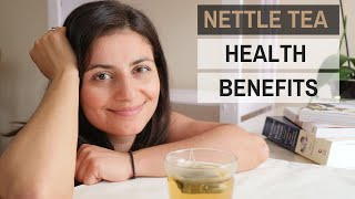 Nettle Tea Health Benefits | How To Drink Nettle