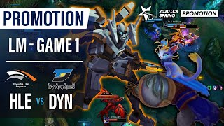 HLE vs DYN | Promotion Losers Match Game1 H/L | 2020 LCK Spring
