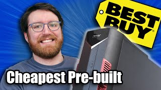 "I bought the cheapest ""Gaming"" pre-built PC from Best Buy"