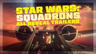 Star Wars: Squadrons - All Trailers