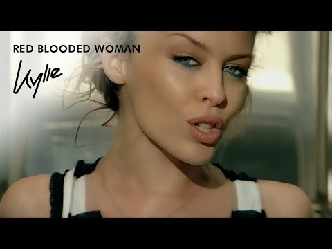 Red Blooded Woman (2003) (Song) by Kylie Minogue