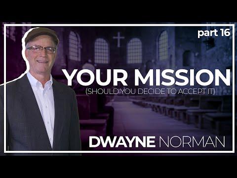 Your Mission Pt. 16