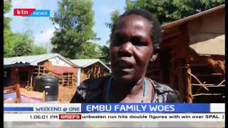 Family in Embu is spending nights in the cold after being evicted by a private developer