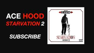 Ace Hood - Goin Down ft Meek Mill  (Starvation 2 Mixtape)