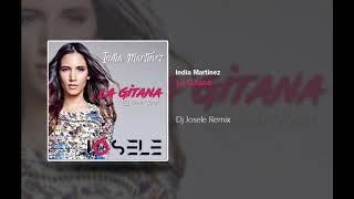 India Martinez   La Gitana (Dj Josele Remix)