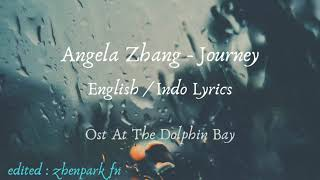 Angela Zhang - Journey ENG/INDO LYRICS