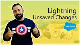 What is Lightning Unsaved Changes ? | How and Where to Use it in Salesforce?