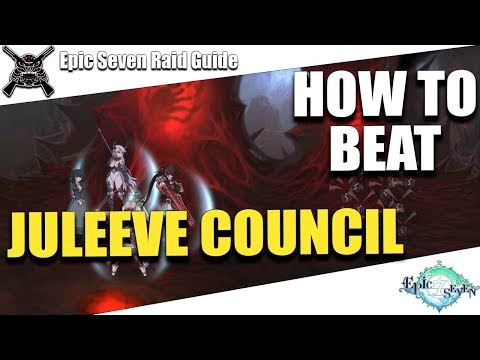 Epic Seven - How To Beat - Juleeve Council