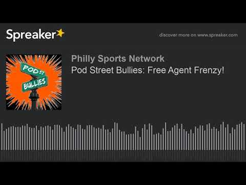 Pod Street Bullies: Flyers Free Agent Frenzy!