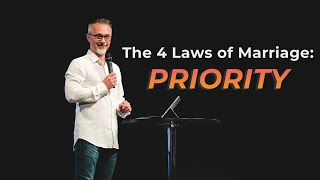 The 4 Laws of Marriage: Priority