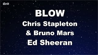 BLOW   Ed Sheeran, Chris Stapleton & Bruno Mars Karaoke 【No Guide Melody】 Instrumental