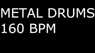 Metal Drums ONLY / 160BPM / DRUM BACKING TRACK