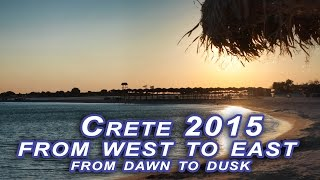 Crete from west to east and from dawn to dusk