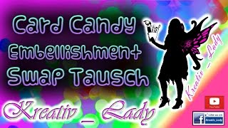 🎨 Was Sind Card Candy´s?!?! #Tutorial [Bastel- Trend 2016] Emballishment
