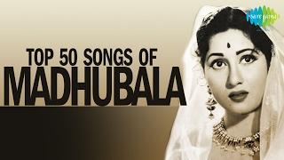 Top 50 songs of Madhubala | मधुबाला के 50 गाने | HD Songs | One Stop Jukebox | #StayHome