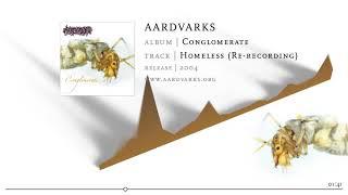 AARDVARKS – Homeless (Re-recording)