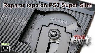 Reparar Mecanismo Tapa Lector PS3 Super Slim