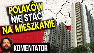 Zwykłych Polaków NIE STAĆ na Mieszkanie bo Ceny Wzrosły Tak Bardzo