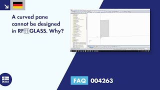 [DE] FAQ 004263 | A curved pane cannot be designed in RF‑GLASS. Why?