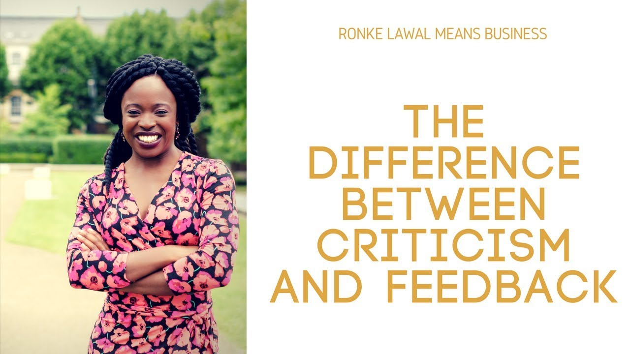 The Difference Between Criticism and Feedback