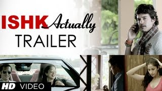 Ishk Actually Theatrical Trailer