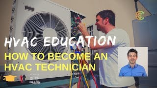 HVAC Education: How To Become an HVAC Technician