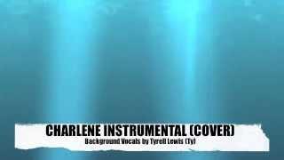 Anthony Hamilton - Charlene Instrumental w/ My Background Vocals