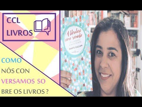 Literatura como remédio | CCL Livros 028