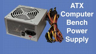 ATX Bench Power Supply - Convert a Computer Power Supply