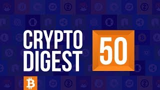 CD #50. Crypto Market Drops. Revolut to add Ripple and Bitcoin Cash. Tron and EOS