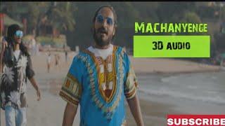 Machanyenge - EMIWAY BANTAI | 3D audio |