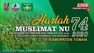 Live Harlah Muslimat NU Ke-74 & Pelantikan PAC dan Ranting Periode 2019-2024