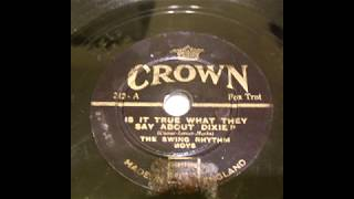 (1936) Is it true what they say about dixie - The Swing Rhythm Boys